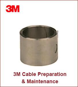3M Cable Preparation & Maintenance