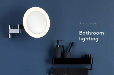 Astro Bathroom Lighting Guide